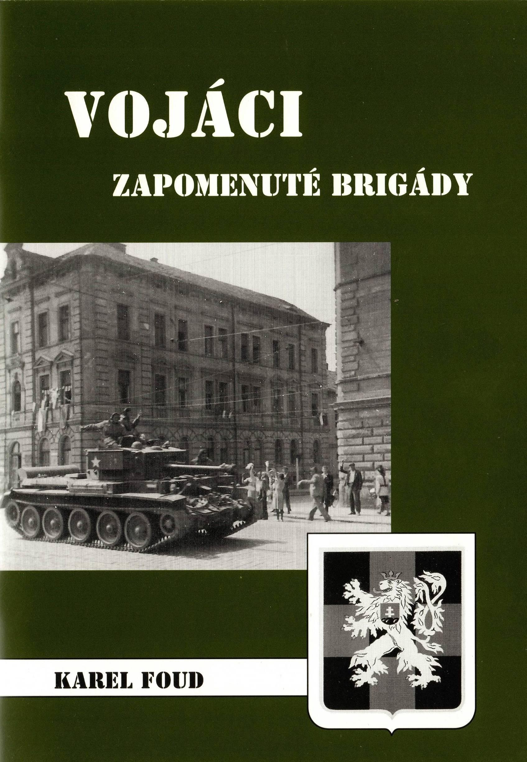 Vojáci zapomenuté brigády